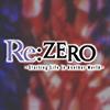 Re Zero Kara Hajimeru Isekai Seikatsu