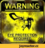 EYE PROTECTION REQUIRE