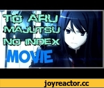 「AMV」 To Aru Majutsu no Index: Miracle of Endymion (Movie) - Anthem Of The Lonely,Film,,Page Facebook: https://www.facebook.com/AnimesAmvsFans  To aru majutsu no index movie: Miracle of endymion AMV  Fight Scenes and Moments   to aru majutsu no index movie amv to aru majutsu no index movie amv to ar