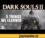Dark Souls 2 PS3 Gameplay - 5 Things We Learned,Games,,Rob chats to Nath about his first hands-on with Dark Souls II on PS3. Turns out it's quite difficult. PlayStation Access TV brings you the latest UK PS3, PS4 and PSVita news, events and goodies each week, giving you unprecedented access to the