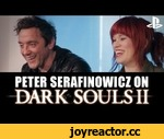 Let's Play Dark Souls 2 With Peter Serafinowicz - New Dark Souls 2 PS3 Gameplay,Games,,Hollie plays Dark Souls 2 with actor Peter Serafinowicz, a man with a 'healthy obsession' for the original game and who voices 'Mild-mannered Pate' in the sequel. Plus we've got some brand new Dark Souls 2