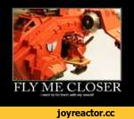 FLY ME CLOSER I want to hit them with my sword!