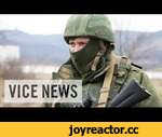 Russian Roulette: The Invasion of Ukraine (Dispatch One),News,,Subscribe to VICE News here: http://bit.ly/Subscribe-to-VICE-News  Russia has invaded the Crimean peninsula of Ukraine and taken over its civilian and military infrastructure. Not a shot has been fired so far, but Russia is using its
