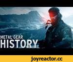 History of - Metal Gear (1987-2013),Shows,,1. Metal Gear (1987) 2. Snake's Revenge (1990) 3. Metal Gear 2 : Solid Snake (1990) 4. Metal Gear Solid (1998) 5. Metal Gear Solid: VR Missions (1998) 6. -Metal Gear Solid Integral (1999) 7. Metal Gear Solid : Ghost Babel (2000) 8. Metal Gear Solid 2 :