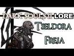 Dark Souls 2 Lore: Тселдора и Фрея, возлюбленная герцога,People,,Обсуждаем Тселдору, его возлюбленную Фрею, а так же исследуем Бухту Брайтстоуна вместе с DaveControlLive в переводе от Will MaX.  Использованная музыка: Dark Souls 2 - Fire Keepers Dark Souls 2 - Queen of Drangleic Dark Souls - Gwyn, L