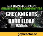 Dark Eldar vs Grey Knights Warhammer 40K Battle Report CTS3: THE COURTYARD OF BLOOD! 1850pts | HD,Games,,Dark Eldar vs Grey Knights Warhammer 40K Battle Report CTS3: THE COURTYARD OF BLOOD! 1850pts:  Challenge the Scorpion is back! This time a regular on my channel...Ben Hayes...brings his new