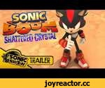TRAILER - Sonic Boom: Shattered Crystal PAX Trailer,Games,,GET SOCIAL: On the Face thing? : http://facebook.com/thesonicshow Tweet us too!: at http://twitter.com/sonic_show Go for a Tumble with us!: http://thesonicshow.tumblr.com  TUNE IN: Youtube Show: CLICK THE SUBSCRIBE BUTTON! Audio Podcast: