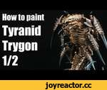 How to paint a Tyranid Trygon? Warhammer 40k Airbrush tutorial 1/2,Games,,Resin bits and models: http://store.forgeplanet.com  Tutorial on how to paint a Tyranid Trygon.  Airbrush: Harder and Steenbeck Evolution Silverline 0,2 and 0,4  Music by Kevin MacLeod Track: Impact Andante ISRC: