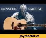 Dark Souls | Ornstein & Smough [ Acoustic Version ],Music,,Enjoy this acoustic rendition of Ornstein & Smough - the diabolical duo who have caused you so much pain, hair loss, and broken controllers...   TA