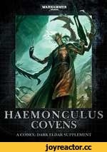 WARHAMMER ß40,000 HAEMONCULUS COVENS A CODEX: DARK ELDAR SUPPLEMENT