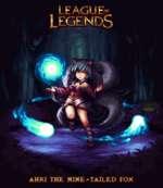 LEAGUE» Legends AHRI THE NINE-TAILED FOX