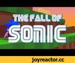 The fall of sonic,Film,,Sonics change to how he treats animals aside sonic adventure was actually one of the better sonic games, so go check it out if you for some reason haven't.  The songs are 8-bit Epic by Benjamin Tibbetts go check him out at http://benjamintibbetts.newgrounds.com/  As well as