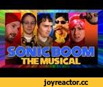Sonic Boom the Musical  - A Sonic the Hedgehog Song,Games,,iTunes: http://bit.ly/1yczKFx | Amazon having tech issues Bloopers exclusively at: http://mker.tv/c58 Sonic, Tails, Amy, Knuckles, and Sticks may have fallen into Dr. Eggman's trap, but they're more concerned about his terrible singing than