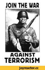 JOIN THE WAR AGAINST TERRORISM