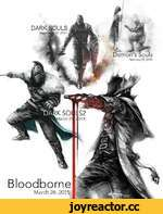Bloodborne March 26 ,2015