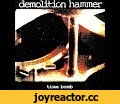 "Demolition Hammer ""Time Bomb"" (1994) full album ϟ,Music,,Band: Demolition Hammer Album: Time Bomb Genre: T h r a s h / Death / Groove Metal Country: United States of America (New York City, New York) Year: 1994  Tracklist / description:  1. ... 2. Under The Table  3. Power Struggle  4. Mindrot  5. B"