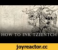 "WARHAMMER 40k Tzeentch Speed-Inking full process (how to ink Tzeentch),Gaming,Drawing,inking,anomaly world,egor klyuchnyk,speed,art,chaos,time lapse,adobe photoshop,tzeentch,warhammer 40k,Speed-Inking Tutorial video ""How to ink Tzeentch from Warhammer 40k universe"" I created for the process of"