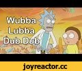 """""""Wubba Lubba Dub Dub"""" - Rick and Morty Season 1 Remix,Music,wubba lubba dub dub,rick and morty,rick & morty,rick and morty remix,rick & morty remix,superduck,super duck,remix,mix,song,birdperson,bird person,adult swim,This has got to be my favourite show currently on TV. We're halfway through"""