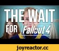 The Wait for Fallout 4,Entertainment,Fallout (Video Game Series),Fallout (Video Game),Fallout 4,Fallout 3,video,parody,fan made,live action,hype train,hype,waiting,countdown,release,Bethesda Softworks (Video Game Developer),video games,video game,the wait,the wait for fallout 4,movie,short