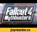 Fallout 4 Mythbusters: Episode 1,Gaming,fallout,fallout 4,mythbusters,fallout 4 mythbusters,fallout 3,new vegas,bethesda,myth,busters,myth busters,defendthehouse,defend the house,dth,secrets,secret,tips,tip,trick,tricks,tips & tricks,tips and tricks,glitches,glitch,hack,hacks,easter