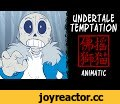 Undertale Animatic - Temptation,Film & Animation,undertale,sans,frisk,papyrus,animatic,So I doodled this out about two months ago and just sort of worked on and off with it. I wasn't completely interested in finishing it but I figured I might as well get a start on it since I've never done
