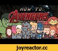 HOW TO: Avengers: Age of Ultron (Parody Shorts),Gaming,fun,2d animation,cartoon,parody,comedy,avengers,age of ultron,shorts,funny,You Can Help Us Make More Cartoons Here: https://www.patreon.com/lesllee Thanks For Watching! Used sounds: Act Three - Tenebrous Brothers Carnival by Kevin MacLeod is