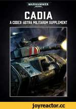 WARHAMMER /40.000\ CADIA A CODEX: ASTRA MILITARUM SUPPLEMENT