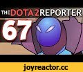 The DOTA 2 Reporter Ep. 67: Game Breaking [Season 5 'Finale'],Gaming,wronchi,animation,dota,reporter,animated,enigma,episode,ep,67,game,breaking,rubick,zeus,arc,warden,funny,comedy,parody,the dota 2 reporter,dota 2 reporter ep,dota reporter,Subscribe! ➜ https://goo.gl/sAJr7Z Support on Patreon ➜ htt