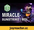 Incredible Sunstrike by Miracle- OG vs Ehome MDL 2016 Dota 2,Gaming,miracle,miracle-,miracle invoker,incredible,sunstrike,og,og dota,team og dota 2,og vs ehome,mdl,eg mdl,marstv,winter,dota 2,dota,dota2,major,Dota 2 (Video