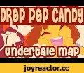 Drop Pop Candy Undertale MAP (completed),Film & Animation,undertale,map,ginjaninjaowo,UNDER NO CIRCUMSTANCES OR FOR ANY REASON AT ALL, DO NOT REPOST THIS VIDEO OR ANY PARTS/SEGMENTS OF SAID VIDEO WITHOUT EXPLICIT PERMISSION FROM THE ANIMATORS OR MYSELF.  Ok cool now that that's been said, It's