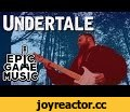 "Undertale ""Once Upon A Time"" Music Video // Epic Game Music,Gaming,Undertale,Undetale Guitar Cover,Undertale Remix,Undertale Once Upon A Time,Once Upon A Time,Once Upon A Time Guitar Cover,Once Upon A time Remix,Undertale OST,Undertale Midi,Undertale Soundtrack,Video Game Music,Epic Game Musi"