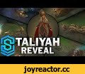 Taliyah Abilities - The Stoneweaver Reveal,Gaming,Taliyah,stoneweaver,Reveal,Taliyah, the Stoneweaver Reveal!  Abilities: Passive: Rock Surfing  When out of combat, Taliyah builds movement speed whenever traveling near walls.    Q: Threaded Volley  Passive: Taliyah gains increased movement speed