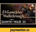 Dawn of War III - Narrated E3 Mission Playthrough,Gaming,,We're excited to show you the special Space Marine mission that we showcased at E3!   Before you dive in, know that this is an early, pre-alpha build of the game. So keep in mind that certain audio, visual, and UI elements may change.  This i