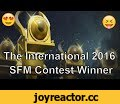 The International 2016 Short Film Contest Winner,Gaming,short film contest,short film contest the international 2016,sfm the international 2016,short film contest 2016,short film contest ti6,the international 2016 short film contest,ti6 short film contest,short film contest winner,sfm,sfm 2016