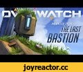 "Overwatch Animated Short | ""The Last Bastion"",Gaming,Overwatch,Bastion,The Last Bastion,Origins,Backstory,Blizzard Entertainment,Blizzard,FPS,First-Person Shooter,Team-Based Shooter,Objective-Based Shooter,Future,near-future,Shooter,Sci-Fi,Overwatch Animated Short,Action Game,Bastion Animated"