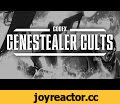 Genestealer Cults Cinematic Trailer,Gaming,Games Workshop Citadel Miniatures Warhammer Age of Sigmar Warhammer 40,Genestealer Cults,Warhammer 40000,The Insidious Curse.  Crawling out from the cold, dank corners of the Imperial underworld come the Genestealer Cults. Secretive, stealthy, and utterly