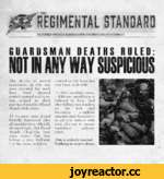 THE REGIMENTAL STANDARD REQUIRED WEEKLY READING FOR THE MODERN GUARDSMAN GUARDSMAN DEATHS RULED: NUT IN ANY WAY SUSPICIOUS The deaths of several guardsmen in this war zone reported last week have been deemed entirely natural and in no way related to their posting alongside a Blood Angels st