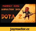 Monkey King - animation skill/Flash Professional,People & Blogs,Dota2,monkeyKing,mkb,animation,adobeflash,newhero,Dota 2 MK