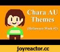 Chara AU Themes (Halloween Week #2),Entertainment,chara,sinner,human,fallen,undertale,au,theme,alternate universe,megalo strike back,toby fox,Here's the second video for Spoopy Week! This was requested a lot already so I decided to let our favorite sinner be part of the festivities!