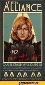 ' sift.; --•• Help Commander Shepard and the mighty Normady s crew save the galaxy. Report to any Alliance post near you and volunteer. You need, however, to have experience in field combat, war tactics, engineering, etc. For more information ask at your closest Alliance Post. jyjTEMi Allian