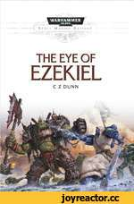 WARHAMMER 40.000a THE EYE OF EZEKIEL C Z DUNN