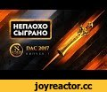 НЕПЛОХО СЫГРАНО - DAC 2017 Первый Выпуск,Gaming,dota,киберспорт,esports,e-sports,2017,ruhub,dota2,дотан,РуХаб,dac,dac 2017,dota 2 asia championships,dac group stage,dac highlights,dac best moments,dac ruhub,ruhub dac,рухаб дота 2,лучшие моменты,хайлайт дота 2,лучшие моменты дота 2,dac rampage,rampag