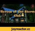 Heroes of the Storm - Club,Gaming,SFM,heroes of the storm,battle net,heroes of the storm герои,Heroes of the Storm обзор,machinima,heroes of the storm обзор всех героев,heroes of the storm ru,heroes of the storm трейлер,герои шторма,герои шторма обзор,Heroes of the Storm анализ,Heroes Of The Storm о