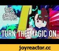Little Witch Academia: Chamber of time - PS4/PC - Turn the magic on,Gaming,bandai namco Entertainment,bandai namco,namco bandai,namco,videogames,gaming,games,Videogame,jeu video,jeux videos,videospiel,spiele,videogioco,gioco,videojuego,juego,trailer,video,teaser,Little Witch academia,Chamber of