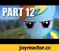 Rainbow Dash's Precious Book - Part 12 (MLP in real life),Entertainment,My Little Pony,MLP,Friendship Is Magic,FIM,Rainbow Dash,Daring Do,Book,MLP In Real Life,PIRL,Rainbow Dash breaks my arm for pissing her off once again. But that doesn't stop me from getting that book! Right..? Have a video