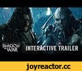 Official Shadow of War Friend or Foe Interactive Trailer,Gaming,middle-earth shadow of war,middle-earth,shadow of war,middle-earth shadow of mordor,shadow of mordor,shadow of mordor 2,orc,uruk,talion,celeberimbvor,beright lord,sauron,lotr,the lord of the rings,lord of the rings,peter jackson,wb