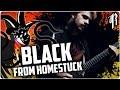 Homestuck - BLACK || Metal Cover by RichaadEB,Music,homestuck,black,black toby fox,black homestuck,jack noir,jack noir theme,homestuck metal,homestuck guitar,homestuck remix,homestuck cover,homestuck black metal,homestuck black cover,homestuck black guitar,homestuck black remix,jack noir remix,jack