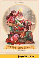 |HAPPY HOLIDAYSr FROM GRAVITY FALLS - TO EVERYONE - tm GRAVITY FALLS FANART HAPPY HOLIDAYS ANDYLION GART