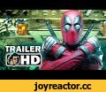 DEADPOOL 2 Official Trailer #5 (2018) Ryan Reynolds Marvel Movie HD,Entertainment,deadpool 2,trailer,2018,deadpool 2 trailer,cable,deadpool 2 cable,marvel,superhero,movie,ryan reynolds,josh brolin,trailer 4,new trailer,joblo,joblo movie trailers,deadpool cable,deadpool 2 new trailer,negasonic