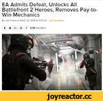 EA Admits Defeat, Unlocks All Battlefront 2 Heroes, Removes Pay-to-Win Mechanics By Joel Hruska on March 23.2018 at 10:00 am 84 Comments (T)*G+<3Y